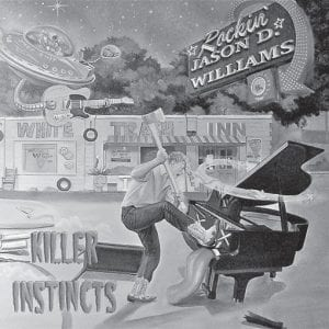 """The CD cover of the latest release by Rockin' Jason D. Williams, """"Killer Instincts,"""" is shown. (AP Photo/Rockabilly Records)"""