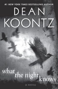 """""""What the Night Knows"""" is one of the best horror novels author Dean Koontz has written in years, reviewer says. (AP photo/Bantam)"""