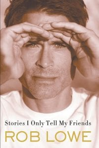 "The cover of ""Stories I Only Tell My Friends"" by Rob Lowe. (AP)"