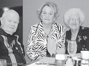 JACK TAYLOR, PHYLLIS HALL AND JEAN TAYLOR