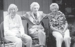 Pictured are (left to right) Elsie Banks, Mattie Vern Banks and Virginia Brown at a Gibson reunion several years ago.