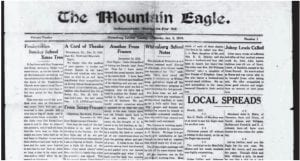 On November 11, 1918, the armistice between the Allies and Germany was signed, bringing an end to World War I, which began on July 28, 1914. In the days after the 'Great War' ended, Letcher County soldiers who had been sent to Europe to fight for the Allies used The Mountain Eagle to notify their friends and families they were okay. Two such letters appeared on the front page of the January 2, 1919 edition. One was written by Arlie Boggs, who went on to become superintendent of the Letcher County Schools.