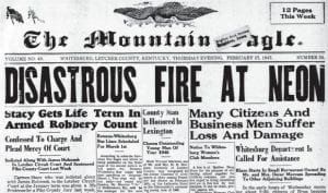 The February 27, 1947 issue of The Mountain Eagle told the tale of the devastating fire occuring the night before.