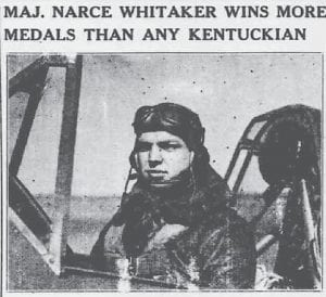 "The photo and caption at left appeared in the September 2, 1943 edition of The Mountain Eagle, some six months after Maj. Narce Whitaker was introduced to Eagle readers in a column by a ""double first cousin"" whose name wasn't included with the writing. Maj. Whitaker was eventually promoted to the rank of colonel."