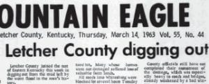 50 years ago this week, Letcher County suffered the most damaging flood in the county's history. Here are some images of that March 11-12, 1963 flood as they appeared in the March 14, 1963 edition of The Mountain Eagle.