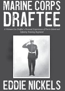 Marine Corps Draftee is the book (above left) written by Eddie Nickels of Mayking (above right).