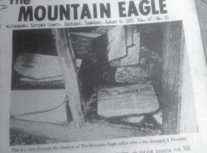 This month marks the 40th anniversary of a fire that destroyed the Main Street offices of The Mountain Eagle. Shown above is a photograph of part of the front page that appeared exactly one week after the fire, which was later determined to be the result of arson.
