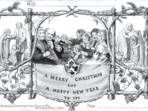 """First commercial Christmas card Prominent educator and patron of the arts Henry Cole is credited with inventing the Christmas card during the holiday season of 1843, says the Smithsonian Institute. Cole travelled in the elite, social circles of early Victorian England, and had the """"misfortune"""" of having too many friends, causing Cole much anxiety. The problem were their letters: An old custom in England, the Christmas and New Year's letter had received a new impetus with the recent expansion of the British postal system and the introduction of the """"Penny Post,"""" allowing the sender to send a letter or card anywhere in the country by affixing a penny stamp to the correspondence. Now, everybody was sending letters. Sir Cole—best remembered today as the founder of the Victoria and Albert Museum in London—was an enthusiastic supporter of the new postal system, and he enjoyed being the 1840s equivalent of an A-Lister, but he was a busy man. As he watched the stacks of unanswered correspondence he fretted over what to do. Cole hit on an ingenious idea. He approached an artist friend, J.C. Horsley, and asked him to design an idea that Cole had sketched out in his mind. Cole then took Horsley's illustration—a triptych showing a family at table celebrating the holiday flanked by images of people helping the poor—and had a thousand copies made by a London printer. The image was printed on a piece of stiff cardboard 5 1/8 x 3 1/4 inches in size. At the top of each was the salutation, """"TO:_____"""" allowing Cole to personalize his responses, which included the generic greeting """"A Merry Christmas and A Happy New Year To You."""" What is believed to be the world's very first Christmas card was designed and printed in black ink in 1842 in London, England by 16-year-old engraver William M. Egley. — Smithsonian.com"""