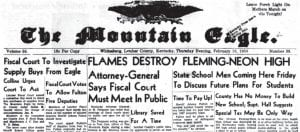 Seen above is a portion of the front page of The Mountain Eagle for February 13, 1958. The page carried news about the Letcher Fiscal Court and Fleming-Neon High School.