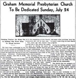 Eighty years ago this month, The Mountain Eagle carried this invitation to attend the dedication of the new Graham Memorial Presbyterian Church, located behind the Letcher County Courthouse.