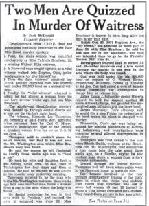 In July 1958, Blackey area residents were mourning the death of Miss Patricia Beshear, who was murdered near Cincinnati. Shown above and below is some of the Cincinnati Enquirer's coverage of the murder, which apparently was never solved.